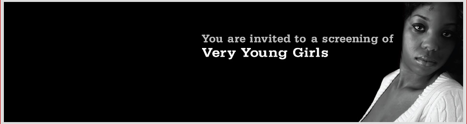 You are invited to a screening of Very Young Girls.